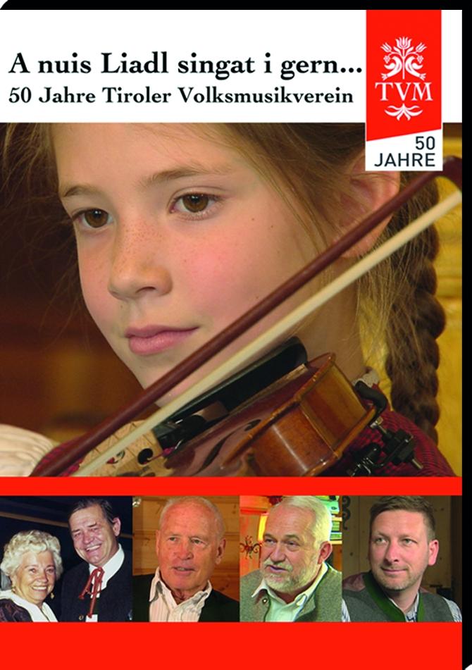 50 Jahre Tiroler Volksmusikverein
