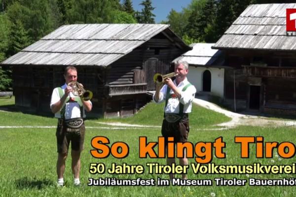 So klingt Tirol! 50 Jahre TVMV