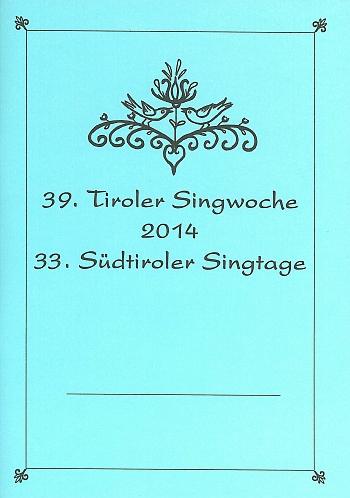 39. Tiroler Singwoche