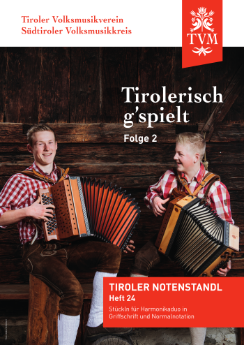 Heft 24, Tirolerisch g'spielt, Folge 2