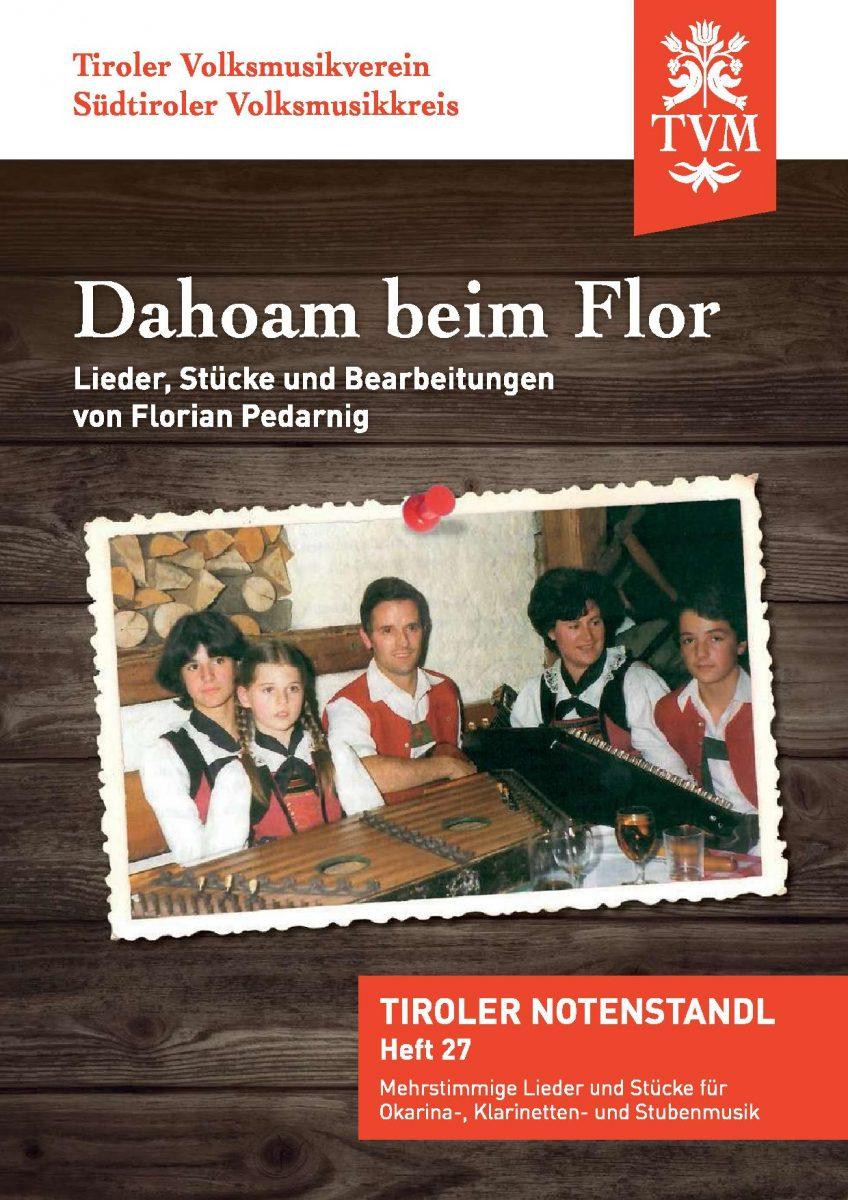Heft 27, Dahoam beim Flor